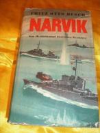 Narvik, Vom Heldenkampf Deutscher Zerstörer ( Fritz Otto Busch ) - 5. Zeit Der Weltkriege