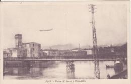 Pisa Ponte Di Ferro E Cittadella - Pisa