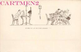 """ILLUSTRATEUR T. WILETTE """" 30 ANS OU LA VIE D'UN JOUEUR """" PIERROT JEU HUMOUR CARTE A JOUER 1900 - Non Classés"""