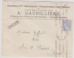 """Enveloppe Avec RS - """"A. Gaudillière - Chapeaux Hte Nouveauté"""" - à Chalon-sur-Saône -1930 - Marcophilie (Lettres)"""