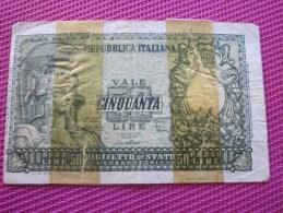 Note Bank  Banca Billet De Banque Bank De Italie Banca Républicain D'Italia   50 Lires - [ 2] 1946-… : Républic