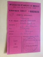 Licence 1947  LA PETANQUE -la Pétanque Fédération Française De Boules Jeu De Boules Étoile Sportive Du VERNEY (31)joueur - Pétanque