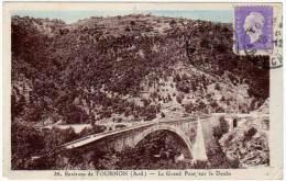 Environs De Tournon - Le Grand Pont Sur Le Doubs - Tournon