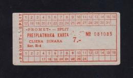 CROATIA OLD BUS TICKET 7 Din. *PROMET* SPLIT - Europa