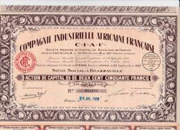 ACTION DE 250 FRS COMPAGNIE INDUSTRIELLE AFRICAINE FRANCAISE -BRAZAVILLE - 1929 - Afrika
