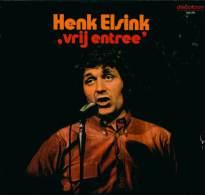 * LP *  HENK ELSINK - VRIJ ENTREE - Humor, Cabaret