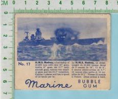 """Marine Bubble Gum Series, C 1941 ( No.17 H.M.S. Rodney Battleship)  Bilingue Français & Anglais """"English"""" - 1939-45"""