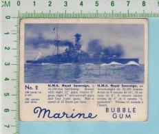 "Marine Bubble Gum Series, C 1941 ( No.2 H.M.S. Royal Sovereign BattleShip )  Bilingue Français & Anglais ""English"" - 1939-45"