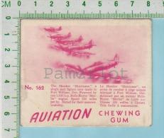 """Aviation Chewing Gum Series, C 1941 ( No.162 Hawker Urricane Single Seat Fighter ) Bilingue Français & Anglais """"Engl - 1939-45"""
