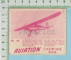 """Aviation Chewing Gum Series, C 1941 ( No.145 Luscombe Silvaire  Smal Airplane ) Bilingue Français & Anglais """"English - 1939-45"""