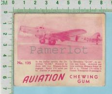 "Aviation Chewing Gum Series, C 1941 ( No.135 Dewoitine  D-338 Indian Service ) Bilingue Français & Anglais ""English"" - 1939-45"