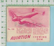 """Aviation Chewing Gum Series, C 1941 (No.132 Lockheed XC-35 Sub-Atmosphere Bomber ) Bilingue Français & Anglais """"Engl - 1939-45"""