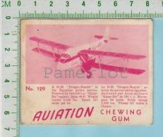 "Aviation Chewing Gum Series, C 1941 (No.129 D.H Dragon-Rapide Egyptian Airline ) Bilingue Français & Anglais ""Englis - 1939-45"