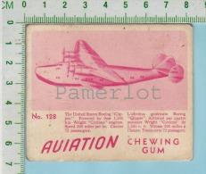 """Aviation Chewing Gum Series, C 1941 (No.128 Boeing Clipper  Passager) Bilingue Français & Anglais """"English"""" - 1939-45"""