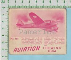 """Aviation Chewing Gum Series, C 1941 (No.121 Bristol 142 British Bomber ) Bilingue Français & Anglais """"English"""" - 1939-45"""