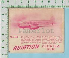 """Aviation Chewing Gum Series, C 1941 (No.120 Avro 652 Transport ) Bilingue Français & Anglais """"English"""" - 1939-45"""