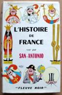EO Fleuve Noir 1964 > Illustrations De DUBOUT > L´histoire De France Vue Par SAN-ANTONIO (avec Sa Jaquette) - San Antonio