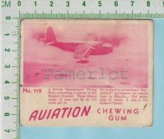 "Aviation Chewing Gum Series, C 1941 (No.119 Sounderland Flying Boat Protect ) Bilingue Français & Anglais ""English"" - 1939-45"