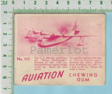 "Aviation Chewing Gum Series, C 1941 (No.117 Flying Dreadnougt Amphibian) Bilingue Français & Anglais ""English"" - 1939-45"