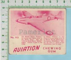"Aviation Chewing Gum Series, C 1941 (No.113 British Fairey Fulmar Royal Navy) Bilingue Français & Anglais ""English"" - 1939-45"