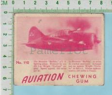 """Aviation Chewing Gum Series, C 1941 (No.110 Brewster Buffalo Figting Plane ) Bilingue Français & Anglais """"English"""" - 1939-45"""
