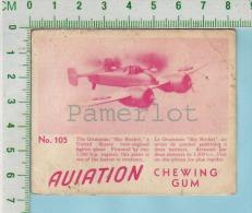 """Aviation Chewing Gum Series, C 1941 (No.105 Grumman Sky Rocket Fighter   ) Bilingue Français & Anglais """"English"""" - 1939-45"""