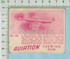 "Aviation Chewing Gum Series, C 1941 (No.102 Bell Airacombra Fighter ) Bilingue Français & Anglais ""English"" - 1939-45"