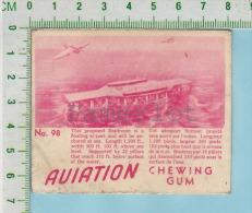 "Aviation Chewing Gum Series, C 1941 (No.98 Seadrome Is A Floating Airport) Bilingue Français & Anglais ""English"" - 1939-45"