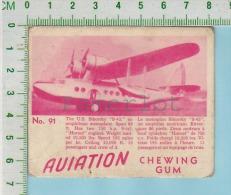 """Aviation Chewing Gum Series, C 1941 (No.91 US Sikorsky S-43 Amphibian  ) Bilingue Français & Anglais """"English"""" - 1939-45"""