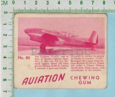 """Aviation Chewing Gum Series, C 1941 (No.80  Caudron C-670 De Gaulle's Fighters ) Bilingue Français & Anglais """"Englis - 1939-45"""