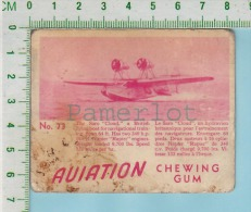 "Aviation Chewing Gum Series, C 1941 (No.73  The Saro Cloud Flying Boat ) Bilingue Français & Anglais ""English"" - 1939-45"