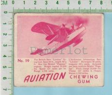 "Aviation Chewing Gum Series, C 1941 (No.59 British Saro London Flying Boat ) Bilingue Français & Anglais ""English"" - 1939-45"