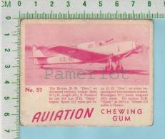 "Aviation Chewing Gum Series, C 1941 (No.57 British DH Don  Military Trainer ) Bilingue Français & Anglais ""English"" - 1939-45"