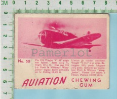 """Aviation Chewing Gum Series, C 1941 (No.50 US Vought V-143 Sea Fighter ) Bilingue Français & Anglais """"English"""" - 1939-45"""