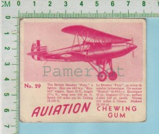 "Aviation Chewing Gum Series, C 1941 (No.29 British Hawker Fury Fighter ) Bilingue Français & Anglais ""English"" - 1939-45"