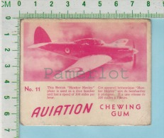 "Aviation Chewing Gum Series, C 1941 (No.11 Bbritish Hawker Henley  Dive Bomber ) Bilingue Français & Anglais ""Englis - 1939-45"