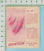 "Aviation Chewing Gum Series, C 1941 (No.103 Republic Guardsman Dive-Bomber ) Bilingue Français & Anglais ""English"" - 1939-45"