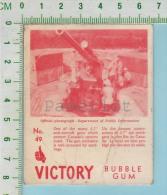 """Victory Bubble Gum Series, C 1941 (No.49 Un Canon Contre-Avions 3.7""""  ) Bilingue Français & Anglais """"English"""" - 1939-45"""