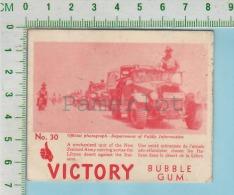 """Victory Bubble Gum Series, C 1941 (No.30 Unité Mecanisé  L´armée Neo-Zelandaise ) Bilingue Français & Anglais """"Engli - 1939-45"""