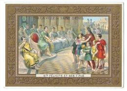 Chromo Didactique - Martyre De Sainte-Félicité Et Ses Sept Fils - Grands Magasins De La Ville De Saint-Denis - Chromos
