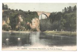 CPA 75 Paris Buttes Chaumont Le Pont De Briques N°22 - Arrondissement: 19