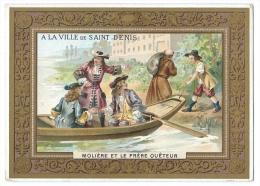 Chromo Didactique - Molière, Chapelle Et Le Frère Quêteur - Grands Magasins De La Ville De Saint-Denis - Chromos
