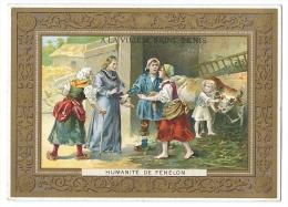 Chromo Didactique - Humanité De Fénelon (Homme D'Eglise Et Ecrivain) - Grands Magasins De La Ville De Saint-Denis - Chromos