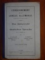 L'enseignement De La Langue Allemande / Der Unterricht Deutschen Sprache De 1930 - Livres Scolaires
