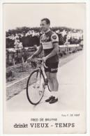 Wielrennen Cyclisme Fred De Bruyne - Peugeot Vieux Temps - Wielrennen