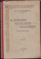 PALERMO  Tip. Pontificia  1908 /    LA SEPARAZIONE DELLO STATO DALLA CHIESA - Discussioni  _ Frate V.G. LOMBARDO - Religione