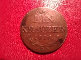 AUTRICHE.EIN KREUZER 1816 B   EN SUP - Autriche