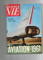 Science Et Vie Numero Hors Serie Aviation 1961 - Auto/Motorrad
