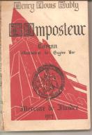 Henry Louis Dubly - L'imposteur - Illustrations De Eugène Bar - 1929 - Livres, BD, Revues