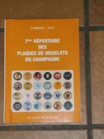 LAMBERT 2004, 7eme REPERTOIRE DES PLAQUES DE MUSELETS DU CHAMPAGNE. - Champagne